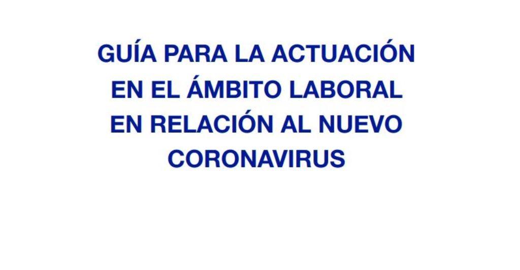 Guía para la actuación laboral ante el Coronavirus